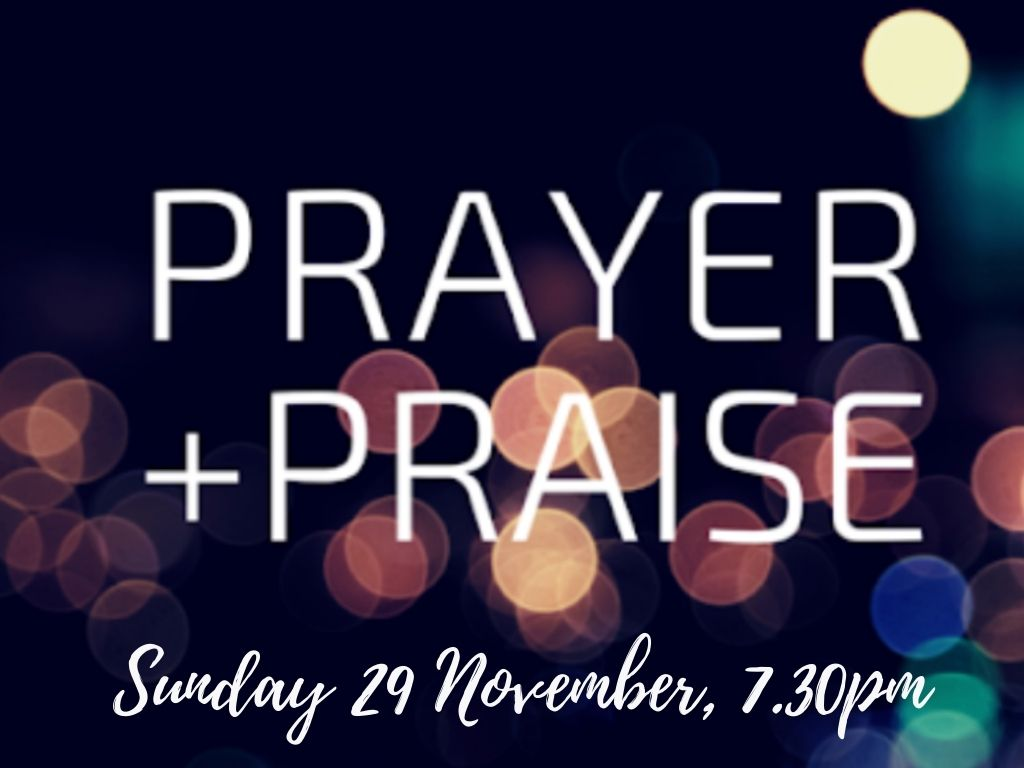Prayer & Praise Evening Novemb